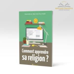 Librairie musulmane - Comment apprendre sa religion