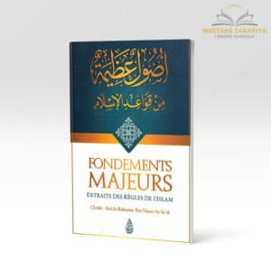 Librairie musulmane - Fondements majeur extraits des règles de l'islam