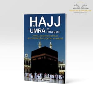Librairie musulmane - Le hajj et omra en images