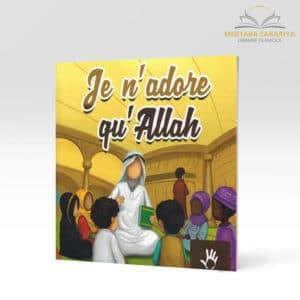 Librairie musulmane - je n'adore qu'Allah muslim kid
