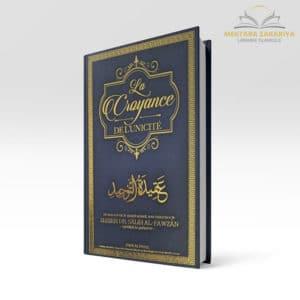 Librairie musulmane - La croyance de l'unicité