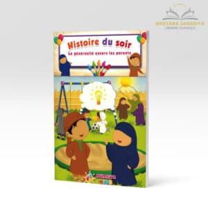 Librairie musulmane - Histoire du soir: la générosité envers les parents