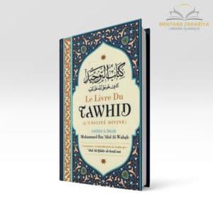 Librairie musulmane - Kitab tawhid, le livre de l'unicité