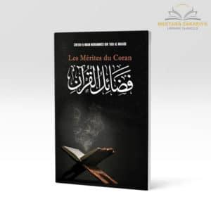 Librairie musulmane - Les mérites du Coran