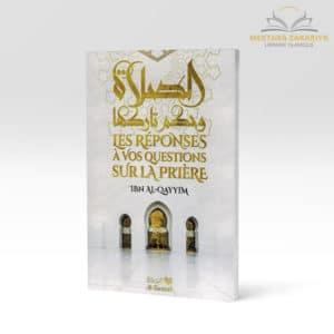 Librairie musulmane - Les réponses à vos quetions sur la prière