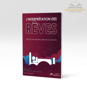 Librairie musulmane - L'interprétation des rêves, édition tawbah