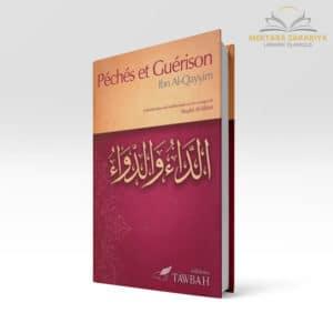 Librairie musulmane - Péchés et guérison - Ibn Al Qayyim