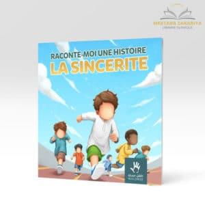 Librairie musulmane - Raconte moi une histoire : la sincérité